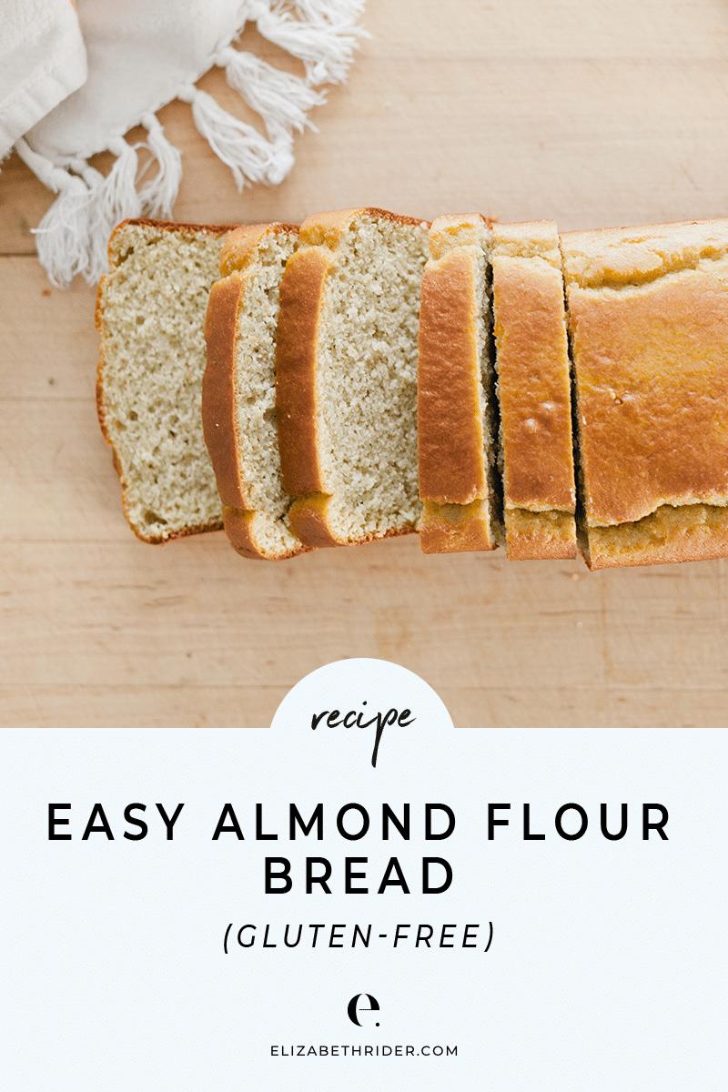 Healthy Almond Flour Bread Recipe (Gluten-Free)